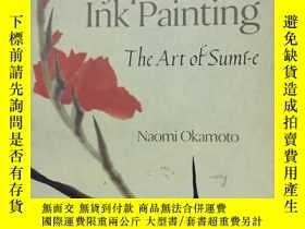 二手書博民逛書店Japanese罕見Ink Painting The Art o