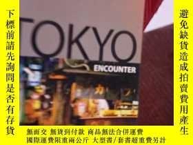 二手書博民逛書店Tokyo罕見Encounter 2Y15389 Wendy Y