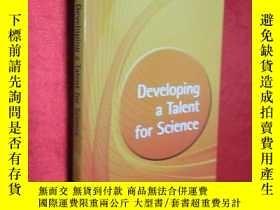 二手書博民逛書店Developing罕見a Talent for Science