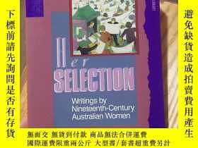二手書博民逛書店Her罕見Selectin writings by nineteenth-century austalian wo