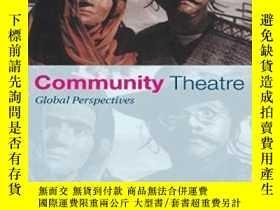 二手書博民逛書店Community罕見Theatre-社區劇院Y436638 Eugene Van Erven Routled