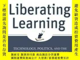 二手書博民逛書店Liberating罕見LearningY256260 Terry M. Moe Jossey-bass 出