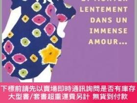 "二手書博民逛書店Et罕見monter lentement dans un immense amour慢慢的愛,2006年法國""出版"