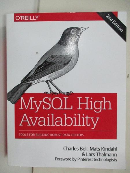 【書寶二手書T1/電腦_ESO】MySQL High Availability: Tools for Building Robust…