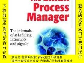 二手書博民逛書店The罕見Linux Process ManagerY255562 John O'gorman
