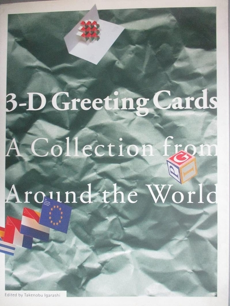 【書寶二手書T3/設計_J2M】3-D Greeting Cards : A collection from aroun