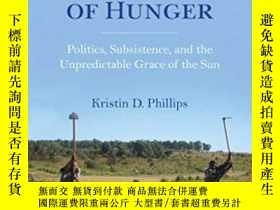 二手書博民逛書店An罕見Ethnography Of HungerY364153 Kristin Phillips India