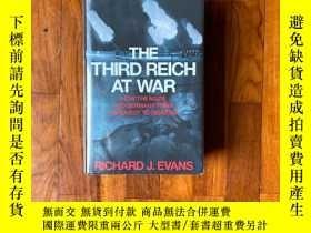 二手書博民逛書店The罕見Third Reich at WarY339850 Richard J. Evans Allen L