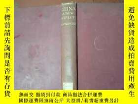 二手書博民逛書店CHINA罕見A NEW ASPECT中國的一個新方向[精裝 館藏,【有章 看圖Y6318 H. STRING