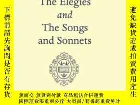 二手書博民逛書店Elegies罕見And The Songs And SonnetsY364682 Donne, John O