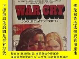 二手書博民逛書店英文原版罕見War Cry by Donald Clayton