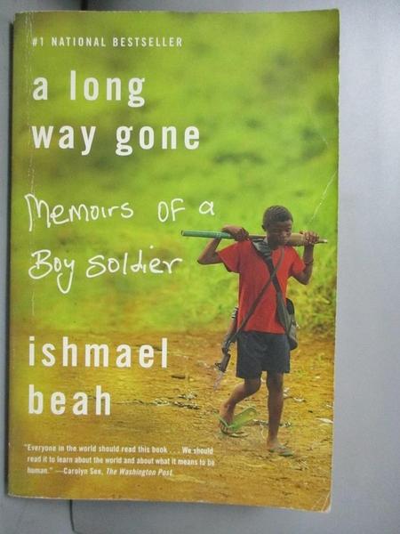 【書寶二手書T2/歷史_JGL】A Long Way Gone: Memoirs of a Boy Soldier_Beah, Ishmael