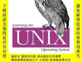 二手書博民逛書店Learning罕見The Unix Operating System, Fifth EditionY2562