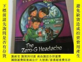 二手書博民逛書店the罕見zero-G Headache(英文)Y212829