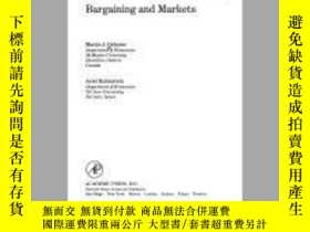 二手書博民逛書店Bargaining罕見And Markets (economic Theory, Econometrics, A