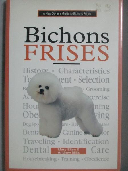 【書寶二手書T3/寵物_ZGO】A New Owner s Guide to Bichons Frises_Ellen,