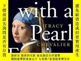 二手書博民逛書店Girl罕見With a Pearl Earring戴珍珠耳環的少女,20周年紀念版,英文原版Y449990