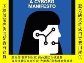 二手書博民逛書店賽博宣言(MACAT解讀系列)英文原版罕見Donna Haraway s A Cyborg Manifesto R