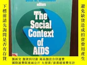 二手書博民逛書店The罕見Social Context Of AIDS: Sociological Contributions T
