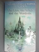 【書寶二手書T7/原文小說_GIL】The Lion, the Witch and the Wardrobe_C. S. Lewis