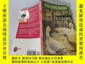 二手書博民逛書店The罕見Cuckoo Child:布谷鳥的孩子Y200392