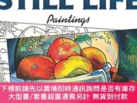 二手書博民逛書店Dover罕見Masterworks: Color Your Own Still Life PaiY45464