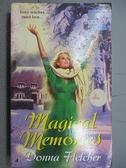 【書寶二手書T6/原文小說_C4Z】Magical Memories_Donna Fletcher