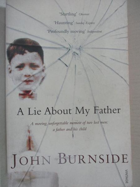 【書寶二手書T6/傳記_IT4】A lie about my father_John Burnside