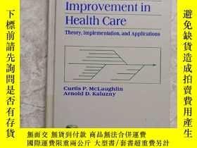 二手書博民逛書店continuousquality罕見improvement in health care衛生保健質量的持續改進奇