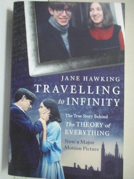 【書寶二手書T1/原文書_COF】Travelling to Infinity: My Life with Stephen: The True Story Behind the Theory of Everythin