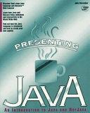 二手書博民逛書店 《Presenting Java》 R2Y ISBN:1575210398│Sams