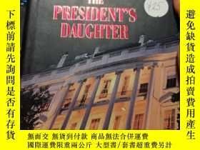 二手書博民逛書店the罕見president s daughterY260663