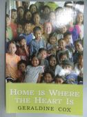 【書寶二手書T2/原文書_GRK】Home is Where the Heart is_Geraldine Cox