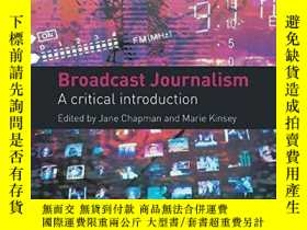 二手書博民逛書店Broadcast罕見JournalismY256260 Jane; Chapman Routledge 出