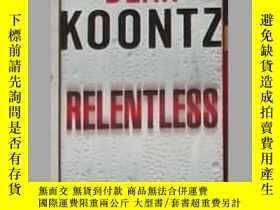 二手書博民逛書店英文原版罕見Relentless by Dean KoontzY