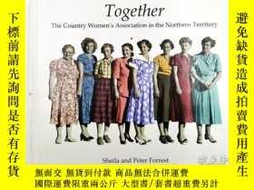 二手書博民逛書店together罕見the country women s association in the northern