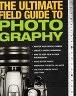 二手書R2YB《The Ultimate Field Guide to Phot