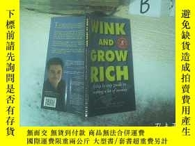 二手書博民逛書店WINK罕見AND GROW RICH 眨眼發財 .Y261116