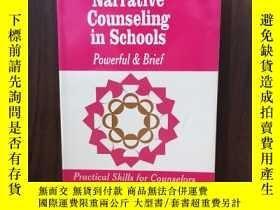 二手書博民逛書店Narrative罕見Counseling in Schools: Powerful & BriefY1280