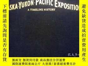 二手書博民逛書店英文原版罕見Alaska-Yukon-Pacific Expos