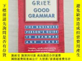 二手書博民逛書店Good罕見Grief, Good Grammar(英文原版)Y