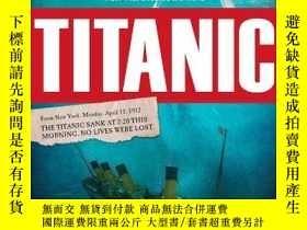 二手書博民逛書店Titanic:罕見One Newspaper, Seven Days, and the Truth That S