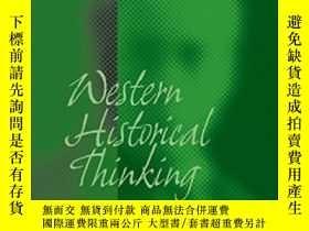 二手書博民逛書店Western罕見Historical Thinking: An Intercultural Debate (ma