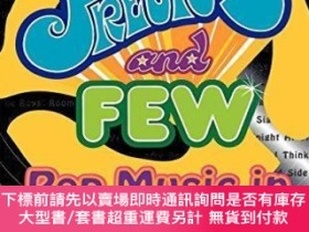 二手書博民逛書店Precious罕見and Few: Pop Music of the Early 70s-珍貴與稀少:70 初流