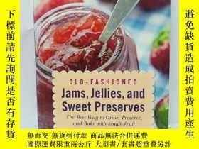 二手書博民逛書店Old-Fashioned罕見Jams, Jellies, and Sweet Preserves: The Be