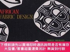 二手書博民逛書店African罕見Fabric DesignY255174 Friedland, Shirley  Pia,