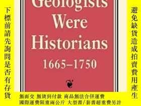 二手書博民逛書店When罕見Geologists Were Historians, 1665-1750-當地質學家是歷史學家時,1