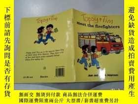 二手書博民逛書店meet罕見the firefighters:見見消防隊員Y212829