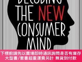 二手書博民逛書店預訂Decoding罕見The New Consumer Mind: How And Why We Shop An