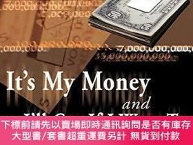 二手書博民逛書店It s罕見My Money And I ll Cry If I Want ToY255174 Glen Ca